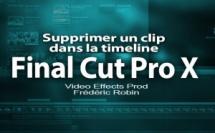 Tips FCPX 10.2 : Comment supprimer un clip dans la timeline