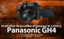 Panasonic GH4 : le style d'image V-LOG enfin disponible