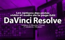 DaVinci Resolve 12 : Les options des pistes vidéo de la page Edit (#video16)