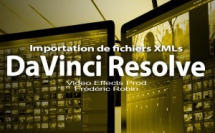 DaVinci Resolve 12 : Importation d'un fichier XML (#video24)
