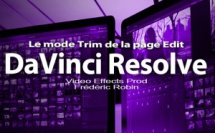 DaVinci Resolve 12 : le mode Trim de la page Edit (#video27)