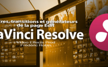 DaVinci Resolve 12 : Les titres, transitions et générateurs (#video30)
