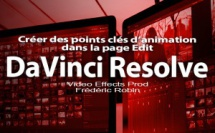 DaVinci Resolve 12 : Créer des points clés d'animation (#video36)