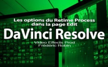 DaVinci Resolve 12 : Les options du Retime Process de la page Edit (#video39)