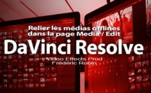 DaVinci Resolve 12 : Relier les médias manquants (#video43)