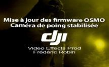 DJI Osmo : mise à jour firmware Version: v1.4.1.80