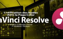 DaVinci Resolve 12 : L'utilisation des Nodes (#video52)