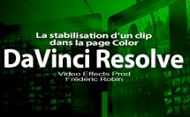 DaVinci Resolve 12 : La stabilisation d'un clip (#video 60)