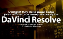 DaVinci Resolve 12 : L'onglet Key de la page Color (#video76)