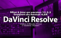 DaVinci Resolve 12 : mise à jour en version 12.3.2