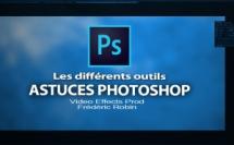 Astuces Photoshop en 3 mns : Les différents outils
