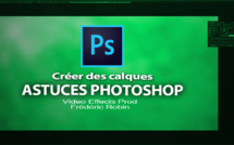 Astuces Photoshop en 3 mns : Les calques